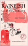 The Rajneesh and the U.S. Postal Service by Bert Webber