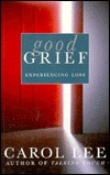 Good Grief: Experiencing Loss