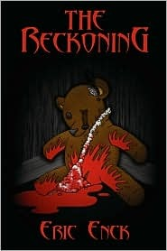 The Reckoning by Eric Enck