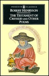 The Testament of Cresseid and Other Poems