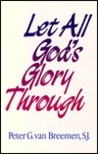 Let All God's Glory Through