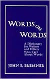 Words on Words by John B. Bremner
