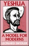 Yeshua: A Model for Moderns