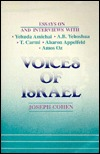 Voices of Israel: Essays on and Interviews with Yehuda Amichai, A. B. Yehoshua, T. Carmi, Aharon Appelfeld, and Amos Oz