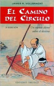 El camino del circulo: Un cuento chino sobre el destino