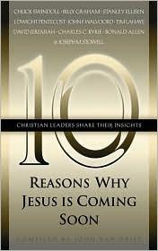 Ten Reasons Why Jesus Is Coming Soon