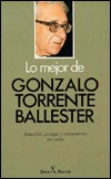 Lo Mejor De Gonzalo Torrente Ballester by Gonzalo Torrente Ballester