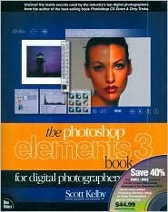 Photoshop Elements 3 Book For Digital Photographers, Special Barnes & Noble Edition Dvd Bundle
