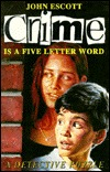Crime Is a Five Letter Word