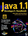 Java 1.1 Developer's Handbook: With CDROM [With Reusable Code, Timesaving Applets, Tools, Utilitie]