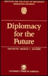 Diplomacy For The Future