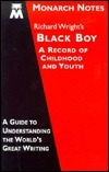 Richard Wright's Black boy: A record of childhood and youth (Monarch notes)