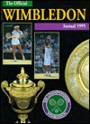 The Championships Wimbledon Official Annual 1995