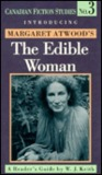 The Edible Woman: A Reader's Guide (Canadian Fiction Studies No. 3)