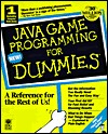 Java Game Programming for Dummies [With Includes Soundforge X... by Wayne Holder