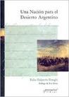 Una Nación para el Desierto Argentino