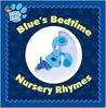 Blue's Bedtime Nursery Rhymes