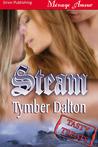 Steam (Triple Trouble, #.5)