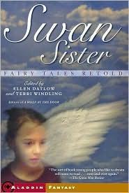 Swan Sister: Fairy Tales Retold