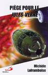 Piège pour le Jules-Verne