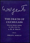 Death of Cuchulain: Manuscript Materials Including the Author's Final Text