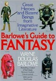 Barlowe's Guide to Fantasy by Wayne Barlowe