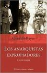 Los anarquistas expropiadores y otros ensayos