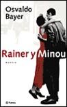 Rainer y Minou: Una Realidad Literaria