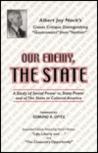 Our Enemy, the State by Albert Jay Nock
