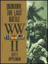 Okinawa: The Last Battle W.W II