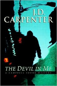 The Devil In Me (A Campbell Young Mystery, #1)