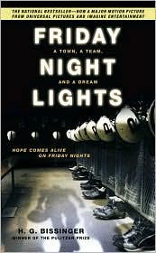 Friday Night Lights: A Town, a Team, and a Dream (Mass Market Paperback)
