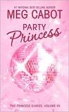 Party Princess (The Princess Diaries, #7)