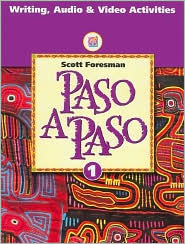 Paso a Paso 1: Writing, Audio & Video Activities (ScottForesman Spanish Program)