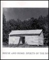 House and Home: Spirits of the South