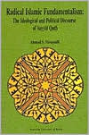 Radical Islamic Fundamentalism by Ahmad S. Moussalli