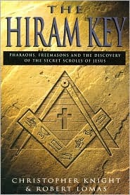Download The Hiram Key - Pharaohs, Freemasons And The Discovery Of