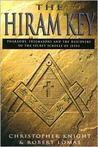 The Hiram Key - Pharaohs, Freemasons And The Discovery Of The Secret Scrolls Of Jesus
