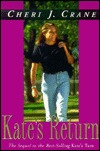 Kate's Return by Cheri J. Crane