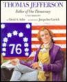 Thomas Jefferson: Father of Our Democracy