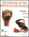Handbook of the Birds of the World, Volume 1: Ostrich to Ducks