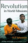 Revolution in World Missions: A Challenge from the Heart