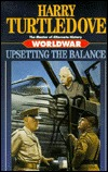 Upsetting the Balance by Harry Turtledove