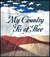 My Country 'Tis of Thee