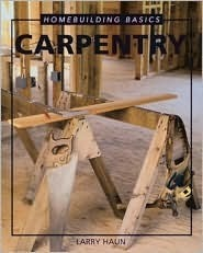 Homebuilding Basics: Carpentry