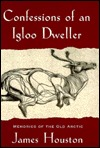 Confessions of an Igloo Dweller: Memories of the O...