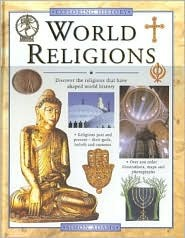 World Religions: Discover the Religions That Have Shaped World History