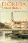 Florida: A Short History