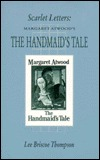 The Handmaid's Tale: Scarlet Letters Margaret Atwood's (Canadian Fiction Series, No 34)