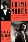 Crime Movies by Carlos Clarens